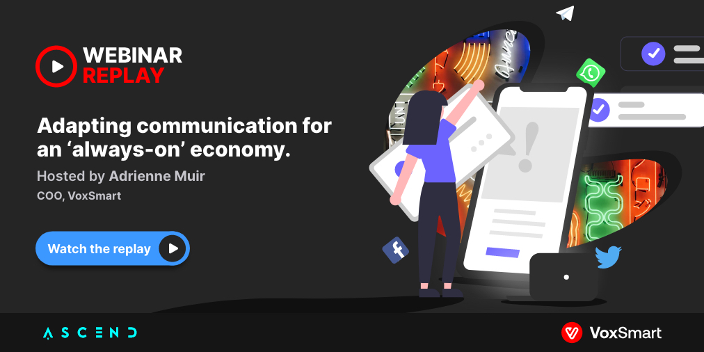 Adapting communication for an always on economy